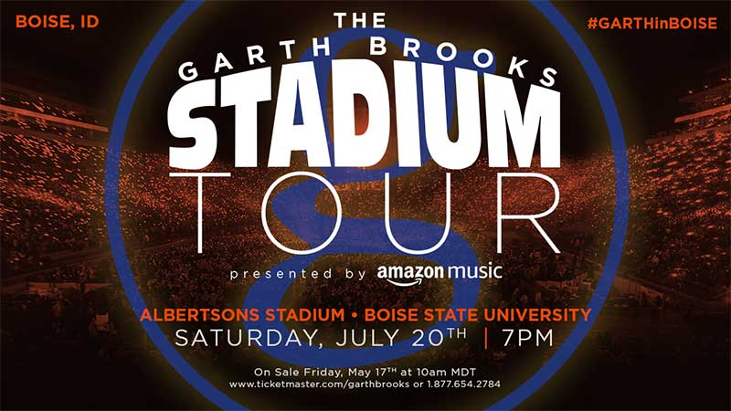 THE GARTH BROOKS STADIUM TOUR IS COMING TO BOISE, IDAHO