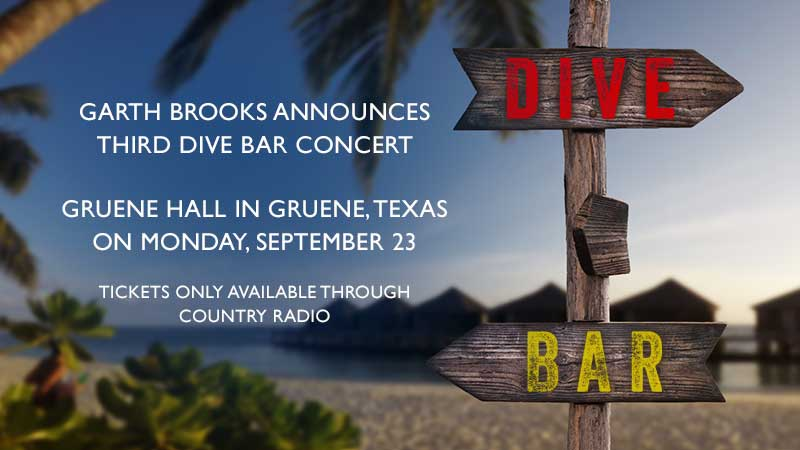 Garth Brooks Announces Third DIVE BAR Concert at Gruene Hall In Gruene, Texas On Monday, September 23