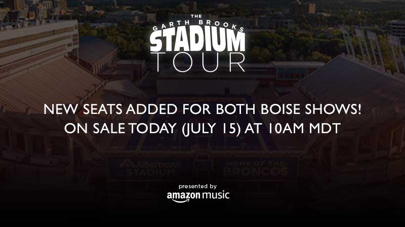 NEW SEATS ADDED FOR BOTH BOISE SHOWS!  On sale TODAY (July 15) at 10 a.m. (MDT)
