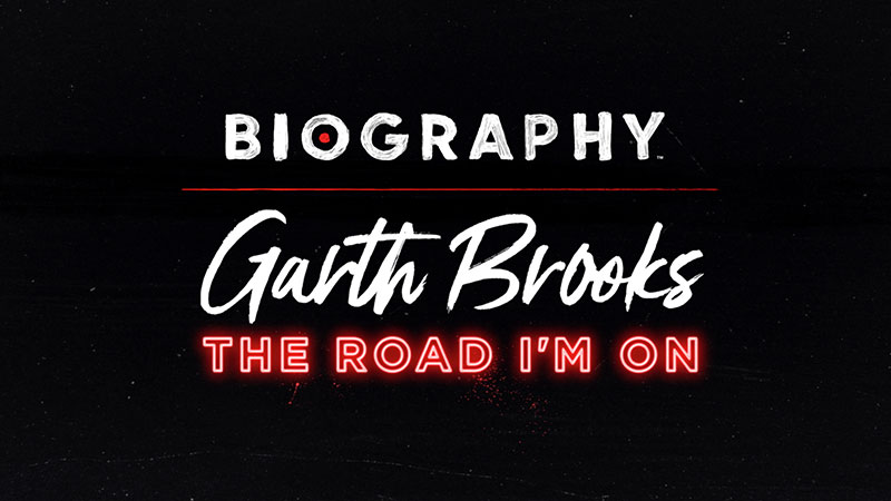 A&E NETWORK TO PREMIERE TWO-PART 'BIOGRAPHY' SPECIAL EVENT  'GARTH BROOKS: THE ROAD I'M ON' BEGINNING MONDAY, DECEMBER 2 AND TUESDAY, DECEMBER 3 AT 9PM ET/PT