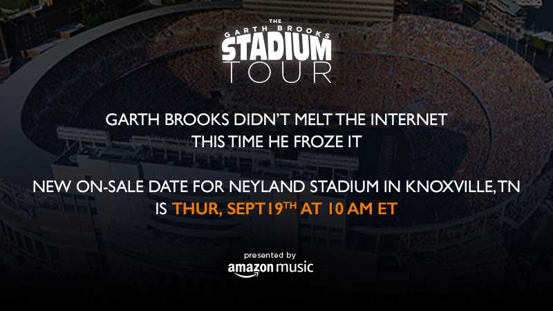 Garth Brooks Didn't Melt The Internet This Time He Froze It  New On-Sale Date For Neyland Stadium in Knoxville, TN Is Thursday, September 19, at 10:00 AM ET