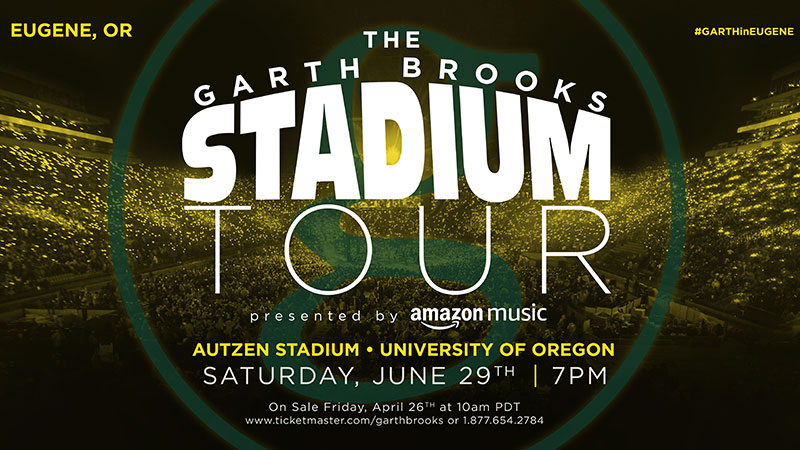 THE GARTH BROOKS STADIUM TOUR IS COMING TO EUGENE, OREGON