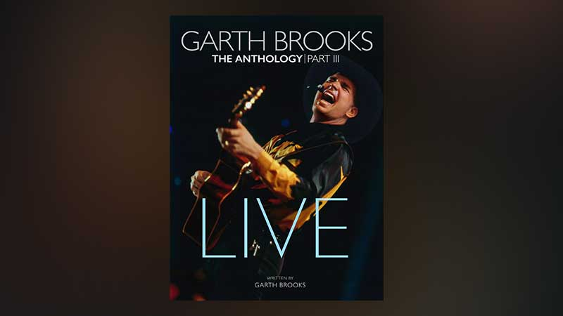 Garth Brooks to Release The Anthology Part III, LIVE, on November 20