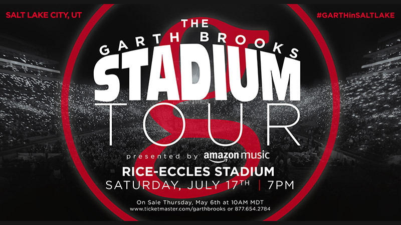 THE GARTH BROOKS STADIUM TOUR IS COMING TO SALT LAKE CITY FIRST CONCERT IN RICE-ECCLES STADIUM IN 10 YEARS SATURDAY, JULY 17, 7:00 P.M. PRESENTED BY AMAZON MUSIC