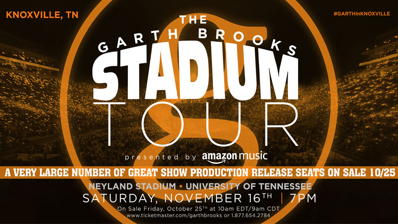 GARTH BROOKS RELEASING VERY LARGE NUMBER OF INCREDIBLE PRODUCTION SEATS FOR NEYLAND STADIUM IN KNOXVILLE, TN