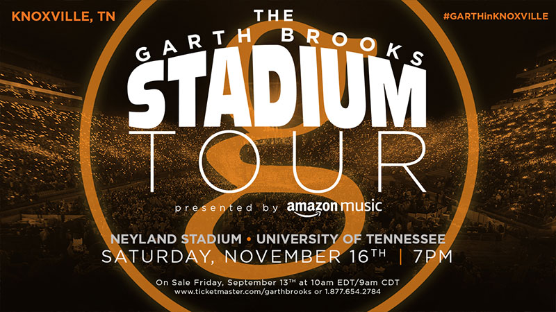 THE GARTH BROOKS STADIUM TOUR IS COMING TO KNOXVILLE, TENNESSEE