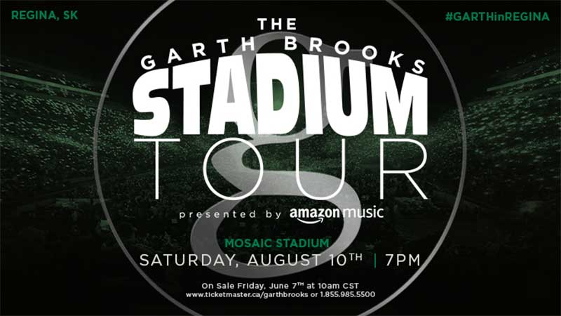 THE GARTH BROOKS STADIUM TOUR IS COMING TO REGINA, SASKATCHEWAN