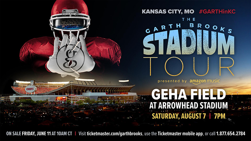 The Garth Brooks Stadium Tour Is Coming To Kansas City GEHA Field at Arrowhead Stadium - Garth's First-Ever Concert At The Stadium!!!  Saturday, August 7 at 7:00 PM